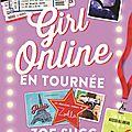 Girl online en tournée, de zoe sugg