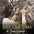 <b>Save</b> Our Souls, tome 2 : Sans espoir - Elle Guyon