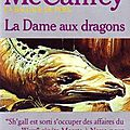 La dame aux dragons ~~ <b>Anne</b> <b>McCaffrey</b>