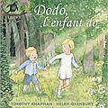 Dodo, l'enfant do / timothy knapman ;. ill. helen oxenbury . - kaléidoscope, 2016