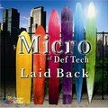 Micro of Def Tech - Laid Back