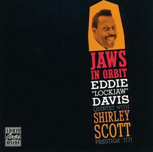 Eddie Lockjaw Davis Quintet With Shirley Scott - 1959 - Jaws In Orbit (Prestige)