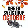 Octobre – Søren Sveistrup