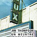 Thompson jim / un meurtre et rien d'autre.