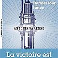 Dernier tour lancé d'Antonin <b>Varenne</b>