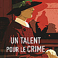 Un talent pour le crime, par Andrew Wilson