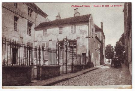 02 - CHATEAU THIERRY - Maison de Jean de La Fontaine
