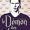 Le démon des brumes - luc blanvillain - rentrée littéraire 2013