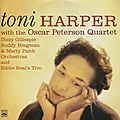 Toni Harper With The Oscar Peterson Quartet - 1955-60 - Toni Harper With The Oscar Peterson Quartet (Fresh Sound)