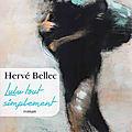 Hervé Bellec, l'écrivain paisible et chaleureux, présente Lulu tout simplement