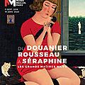 Du Douanier Rousseau à Séraphine