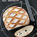 Le pain au levain d'eric kayser