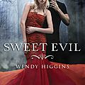 Sweet Evil_Wendy Higgins