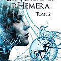 Les Arcanes d'<b>Hemera</b>, tome 2, d'Elyna E.C.