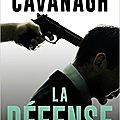 Cavanagh steve / la défense.