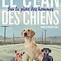 Le clan des chiens