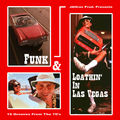 Funk & loathin' in las vegas