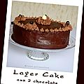 Layer cake aux 2 chocolats