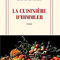 La cuisinière d'himmler - franz-olivier giesbert