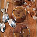 Mousses dessert au chocolat et caramel au beurre salé, par trish deseine