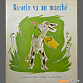 Livre Collection ... BICOTIN VA AU MARCHE (1962) * <b>Albums</b> du <b>Père</b> <b>Castor</b> *