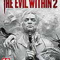 Jeux d'aventure, plongez dans l'univers de The Evil Within 2