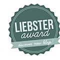 Liebster award ou comment me connaitre un peu mieux...