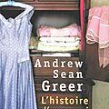 Andrew sean greer - l'histoire d'un mariage
