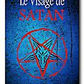 Le visage de satan de florent marotta