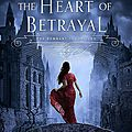 <b>The</b> Heart of Betrayal [<b>The</b> Remnant Chronicles #2] de Mary E. Pearson