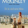 Et le ciel sera bleu (La pension du <b>Bord</b> de <b>Mer</b> tome 1) ❉❉❉ Tamara McKinley
