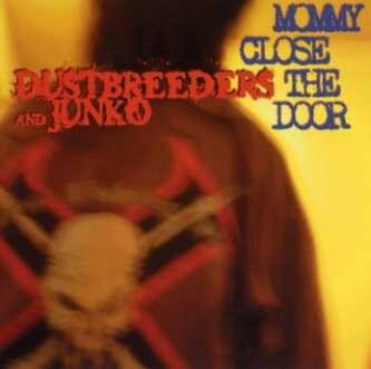 dustbreeders - mommy close the door - starlight furniture (usa)