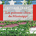 Les poissons-chats du Mississippi de Richard Grant