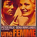 Une femme sous influence (de John Cassavetes) - Hommage à Peter Falk