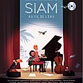 SIAM – AU FIL DE L'EAU : un très beau conte musical au profit de l'association Le Rire Médecin