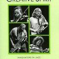 Music and the Creative Spirit. Innovators in Jazz, Improvisation, and the Avant Garde (Scarecrow Press - 2006)