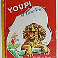 Livre ancien ... YOUPI et <b>CAROLINE</b> (1969) * Les Albums Roses