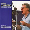 Danny D'Imperio - 1996 - The Outlaw (Sackville)
