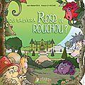Rose et rouchou, les deux premiers tomes!
