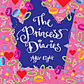 The <b>Princess</b> diaries: After eight ❉❉❉ Meg Cabot