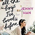 To All The Boys I've Loved Before - <b>Jenny</b> <b>Han</b>