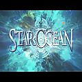 <b>Star</b> <b>Ocean</b> 5: Integrity and Faithlessness sortira en juillet