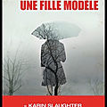 Une fille modèle - karin slaughter - editions harpercollins