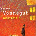 Abattoir 5 ou la croisade des enfants de kurt vonnegut