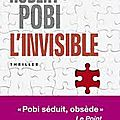 L'invisible - robert pobi