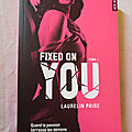 Fixed on you, tome 1
