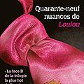 Quarante-neuf nuances de loulou...un livre comme une bulle de diabolo grenadine