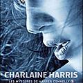 [CHRONIQUE] Les mystères de <b>Harper</b> <b>Connelly</b>, tome 1 : Murmures d'outre-tombe de Charlaine Harris