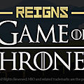 Test de <b>Reigns</b> : Game Of Thrones - Jeu Video Giga France