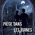 Le livre voyageur : piège dans les ruines